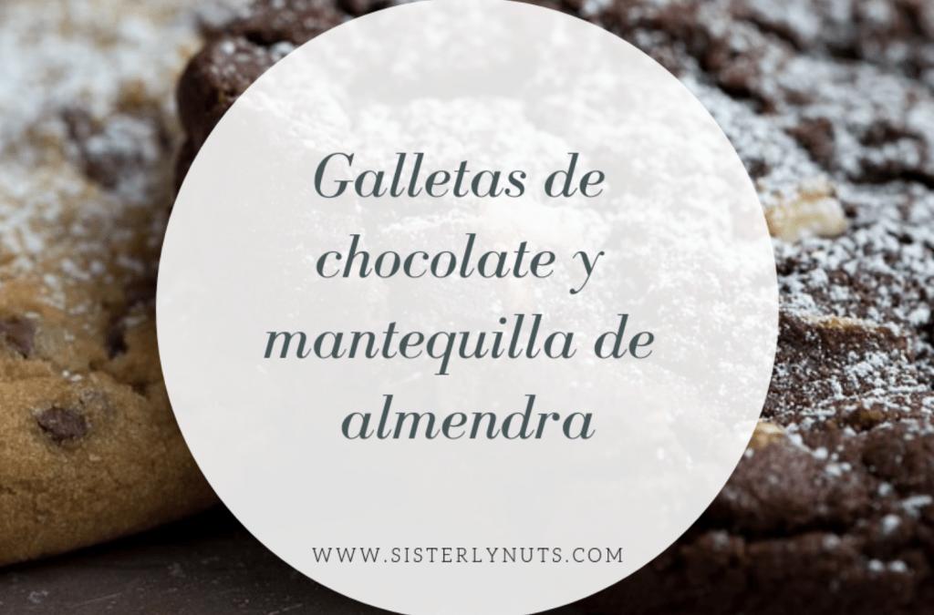 GALLETAS DE CHOCOLATE Y MANTEQUILLA DE ALMENDRAS DE SISTERLY NUTS