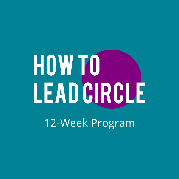 How to Lead Circle: 12-Week Program