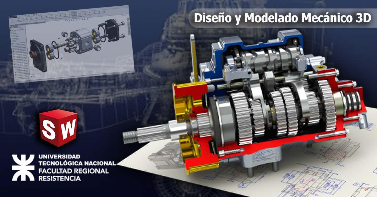 Diseño y Modelado Mecánico 3D con Solidworks