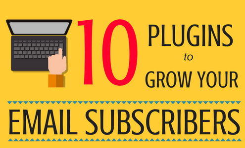 10-plugins-to-grow-your-email-subscribers-500x300