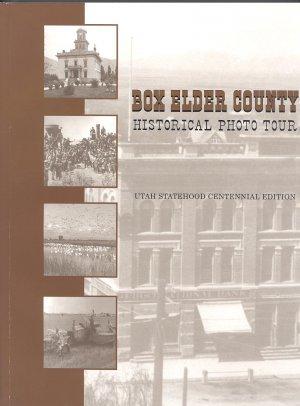 Box Elder County Historical Photo Tour Book