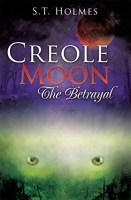 Creole Moon: The Betrayal cover