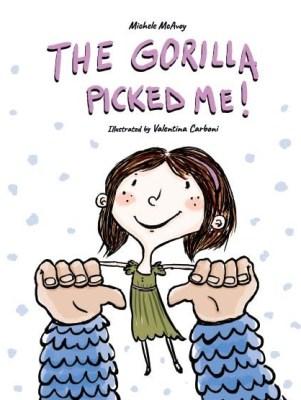 THE GORILLA PICKED ME cover