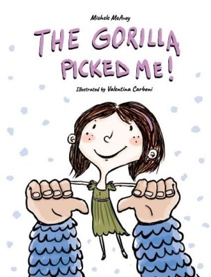 THE GORILLA PICKED ME cover