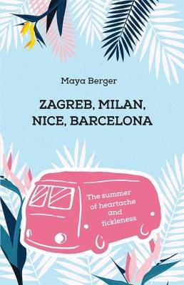 Zagreb, Milan, Nice, Barelona cover