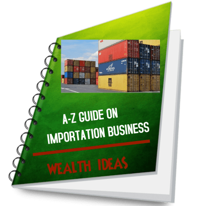importation business guide by wealth ideas