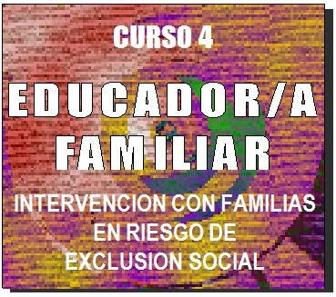 educador familiar intervencion familias en riesgo