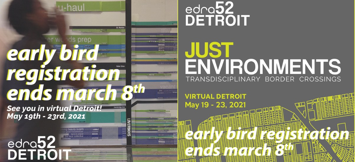 Early bird registration for EDRA52 DETROIT