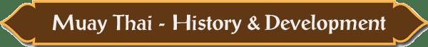 Muay Thai - History & Development