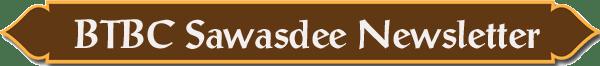 B.T.B.C. Sawasdee Newsletter