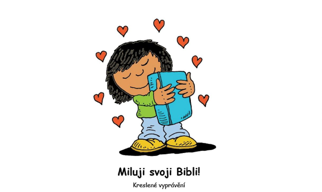 Miluji svoji Bibli: Pán Ježíš miluje děti 1