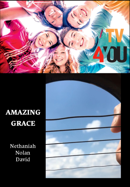 TV 4YOU: Amazing Grace - Nethaniah Nolan David