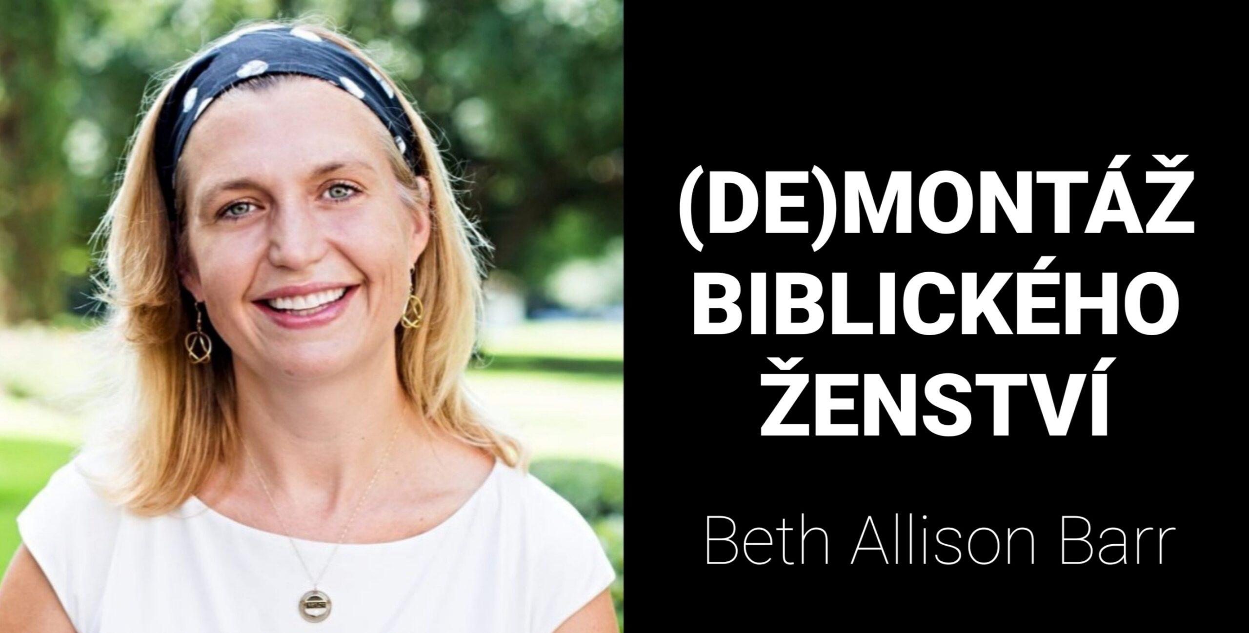 Ženy ve službě: 11. (DE)MONTÁŽ BIBLICKÉHO ŽENSTVÍ