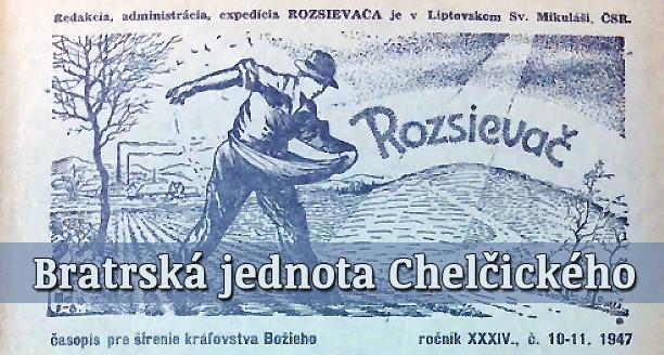 Střípky z historie: 23. Bratrská jednota Chelčického 1947