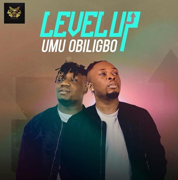 Umu Obiligbo Level Up Full Album Download
