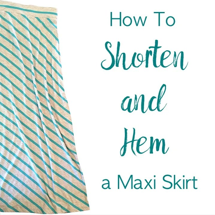 How to Shorten and Hem a Maxi Skirt