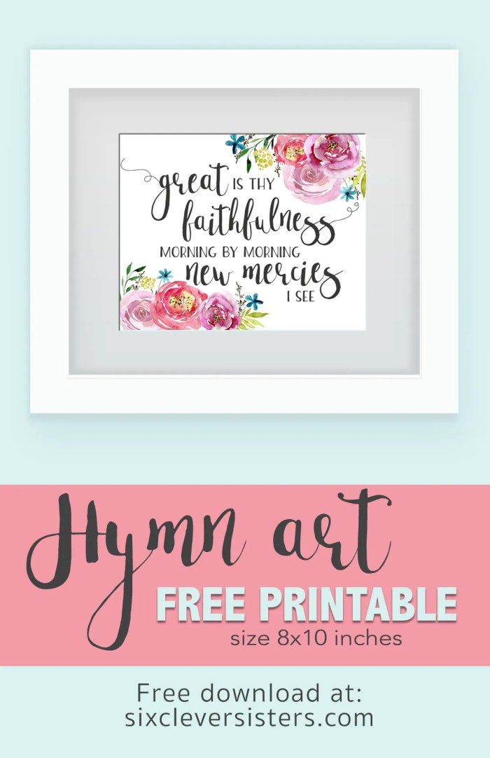 Free Printable Great Is Thy Faithfulness  Hymn Art   Free Printable   8x10 Instant Download   A beautiful reminder of God's faithfulness and new mercies! Just go to the Six Clever Sisters blog and print this to display!