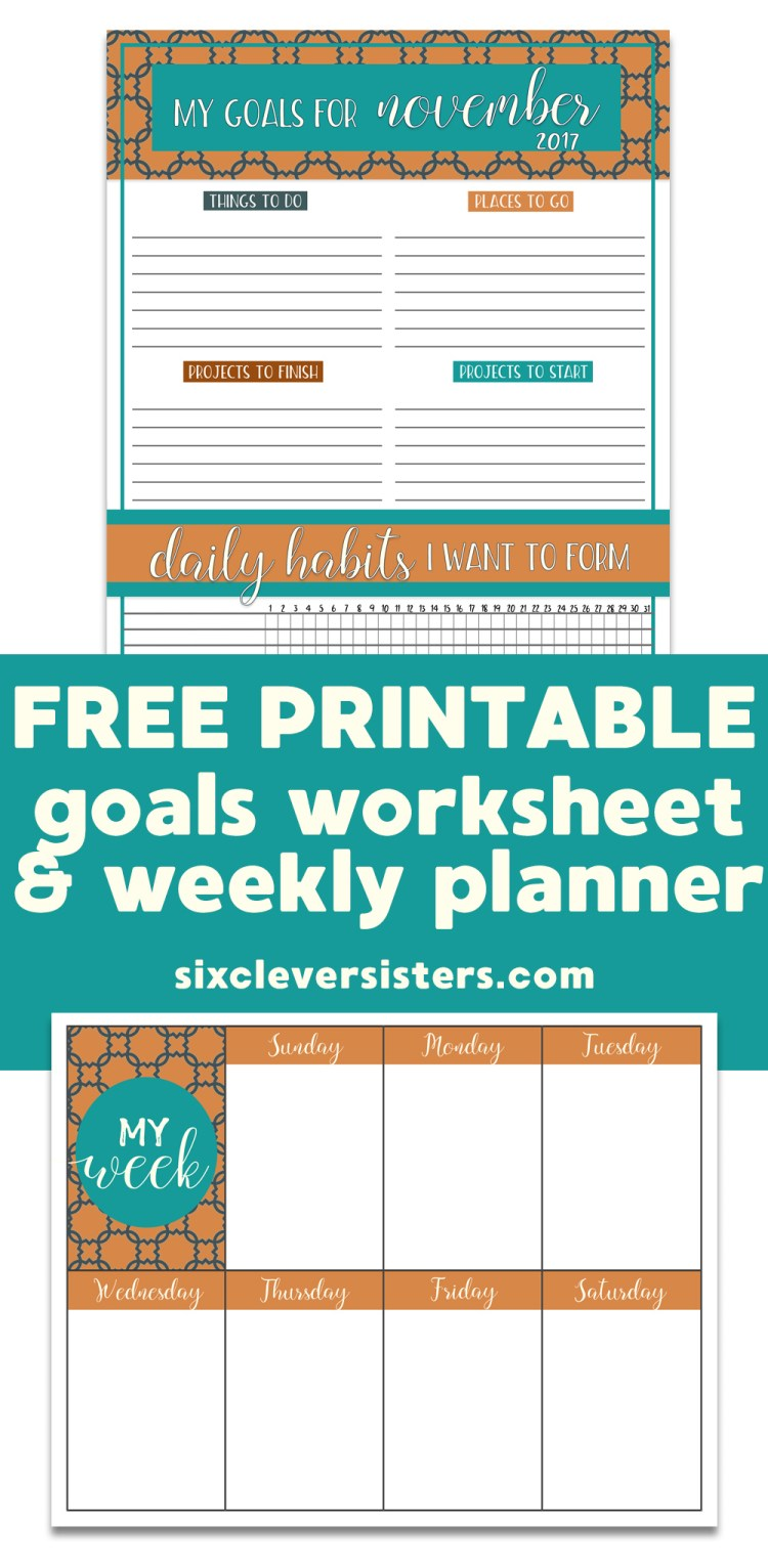 FREE PRINTABLE Goals Worksheet & Weekly Planner | November - Six ...