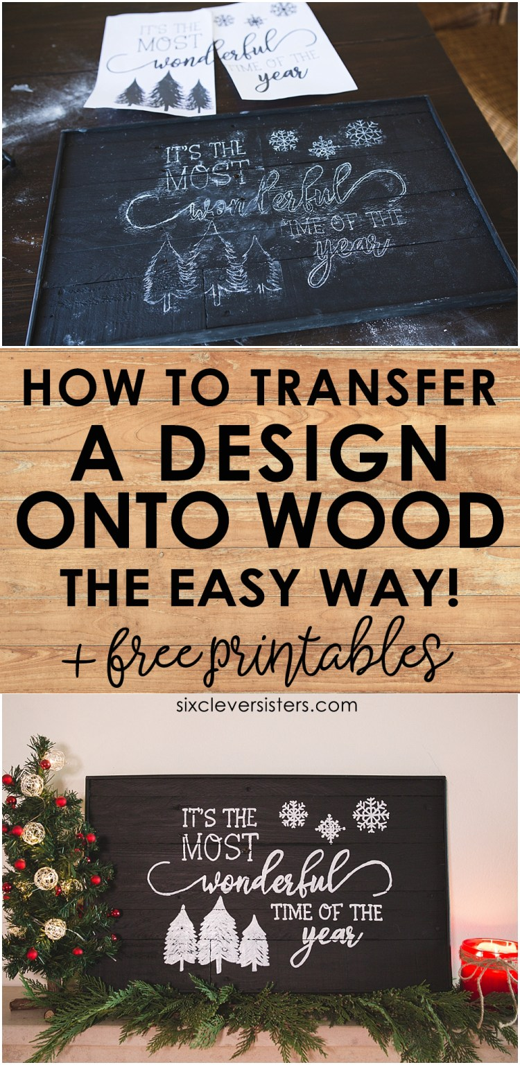 How to Transfer Designs onto Wood | How to Transfer Letters to Wood | How to Transfer words to wood | Easy DIY wood sign | DIY wood signs | Step-by-step video tutorial on the Six Clever Sisters blog!