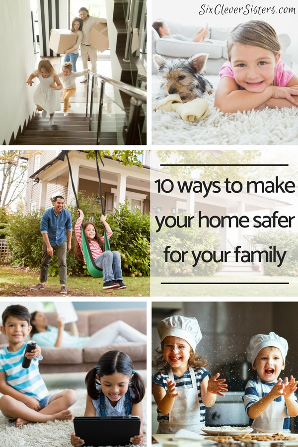 Ways to Keep Your Home Safe   Home Safety   Kid Safety   Home Protection   Keep your home a safe place for your family. Go to SixCleverSisters.com to read about the 10 ways YOU can make your home safe!