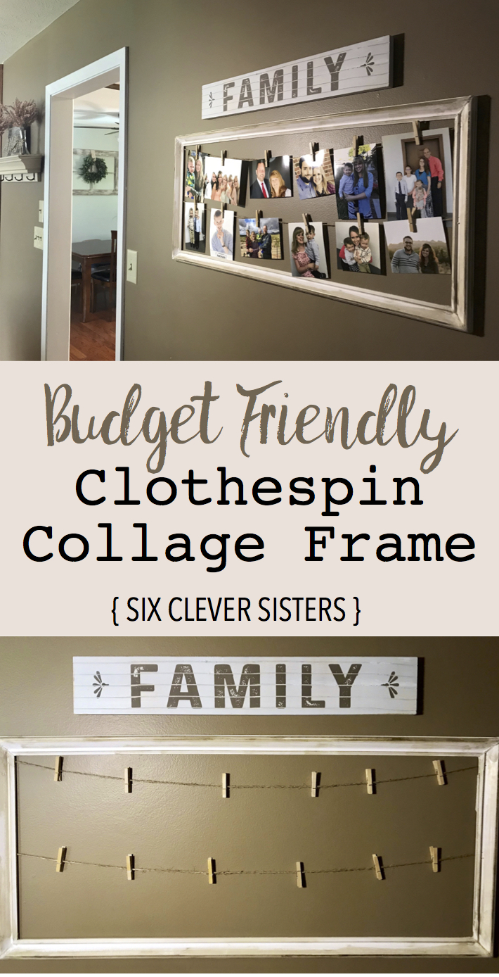 Clothespin Collage Frame | DIY Home | Photo | Wood Frame | Wood Decor | Budget Friendly Decor | Home Decor on a Budget | Photo Hanger | Clothespin Frame | Photo Collage | Tutorial on Six Clever Sisters!