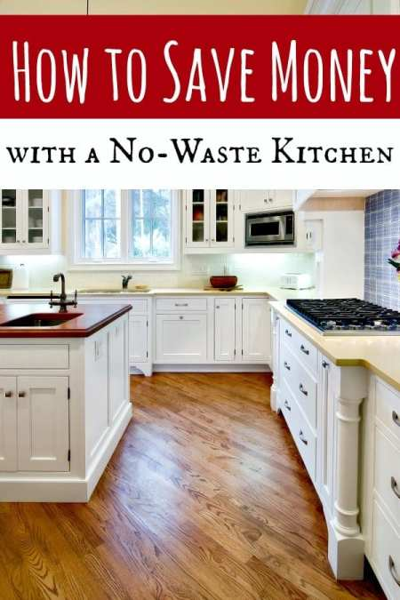 How to have a no-waste kitchen - In 2015, we started making the journey to making our kitchen no-waste. Money saved? Too much to count! Let me show you how to have a no-waste kitchen and why it will save you BIG!