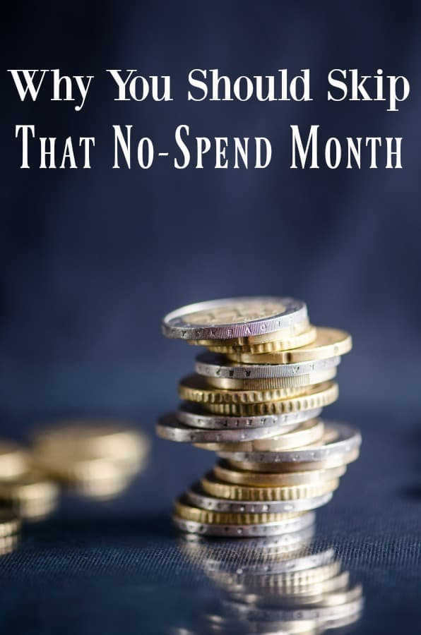 Have you done a no-spend month? Did it help your family budget? What if I said you should not do a no-spend day, week or month? You shouldn't and I'm going to tell you why.