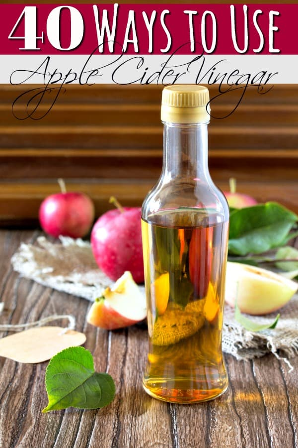 Think that bottle of apple cider vinegar is only for cooking? Think again! These 40 uses for Apple Cider Vinegar will have you using it over and over again!