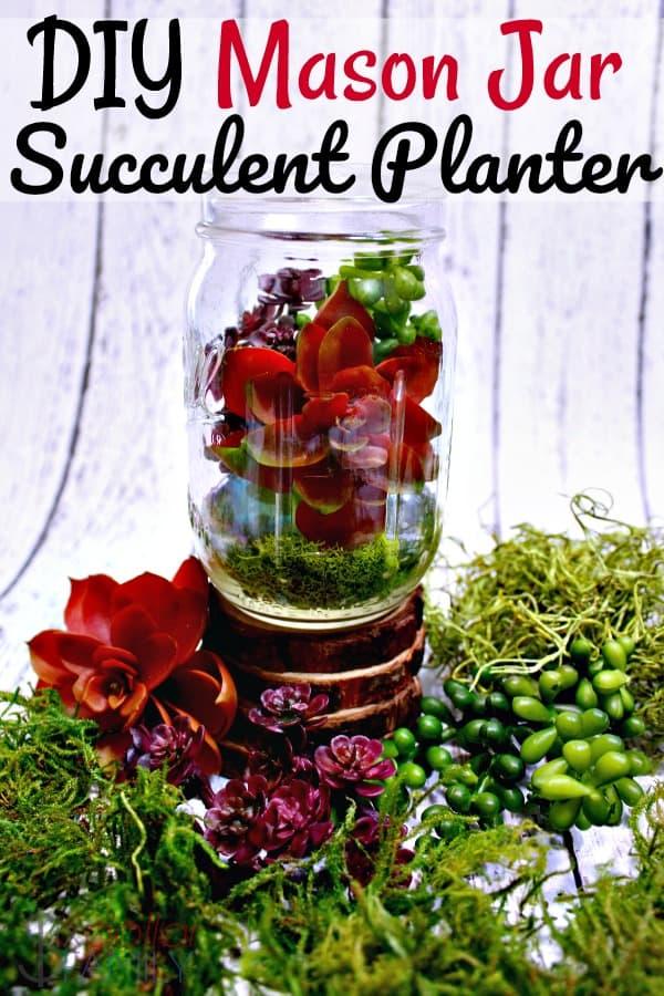 Diy Mason Jar Succulent Planter Upcycled Mason Jar Craft Ideas