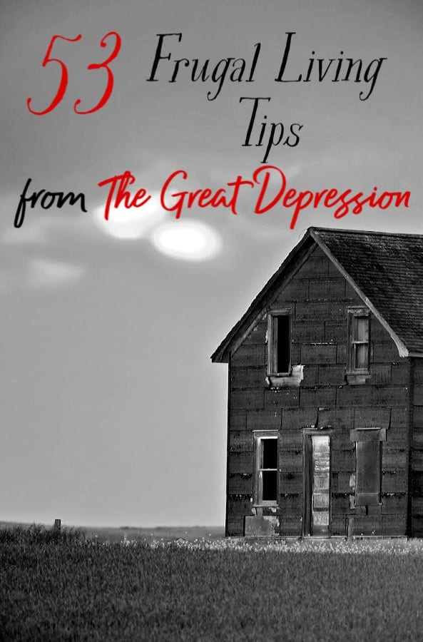 If you're looking for a few old fashioned frugal living tips, these frugal living tips from the Great Depression are just what you need. 53 tips to help you live like grandma and save as much money as possible.