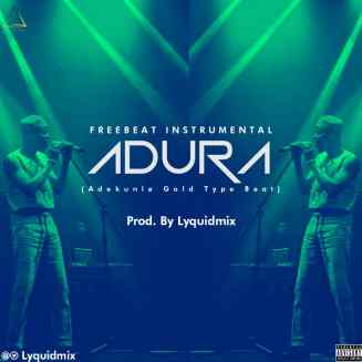 Freebeat: Adekunle Gold type beat - Adura (Prod by Lyquidmix)
