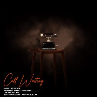 Mr Eazi & King Promise Ft Joey B Call Waiting Mp3 Download