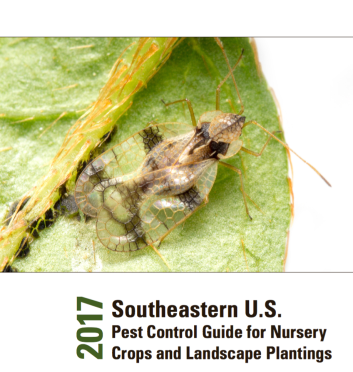 2017 Southeastern US Pest Control Guide for Nursery Crops and Landscape Plantings