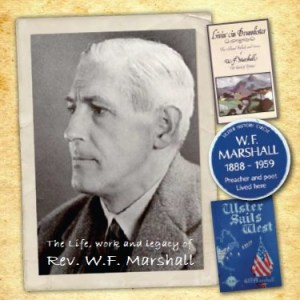 The Life, work and legacy of Rev WF Marshall