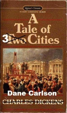 a tale of 3 cities dane carlson