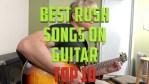 Best Rush Songs on Guitar: Top 10