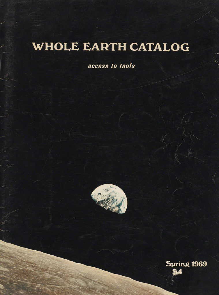 The spring 1969 issue of The Whole Earth Catalog features a photo of earth taken from the moon. Photo courtesy of boingboing.