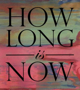 HOW LONG IS NOW 2