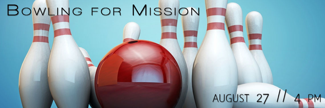 Bowling for mission