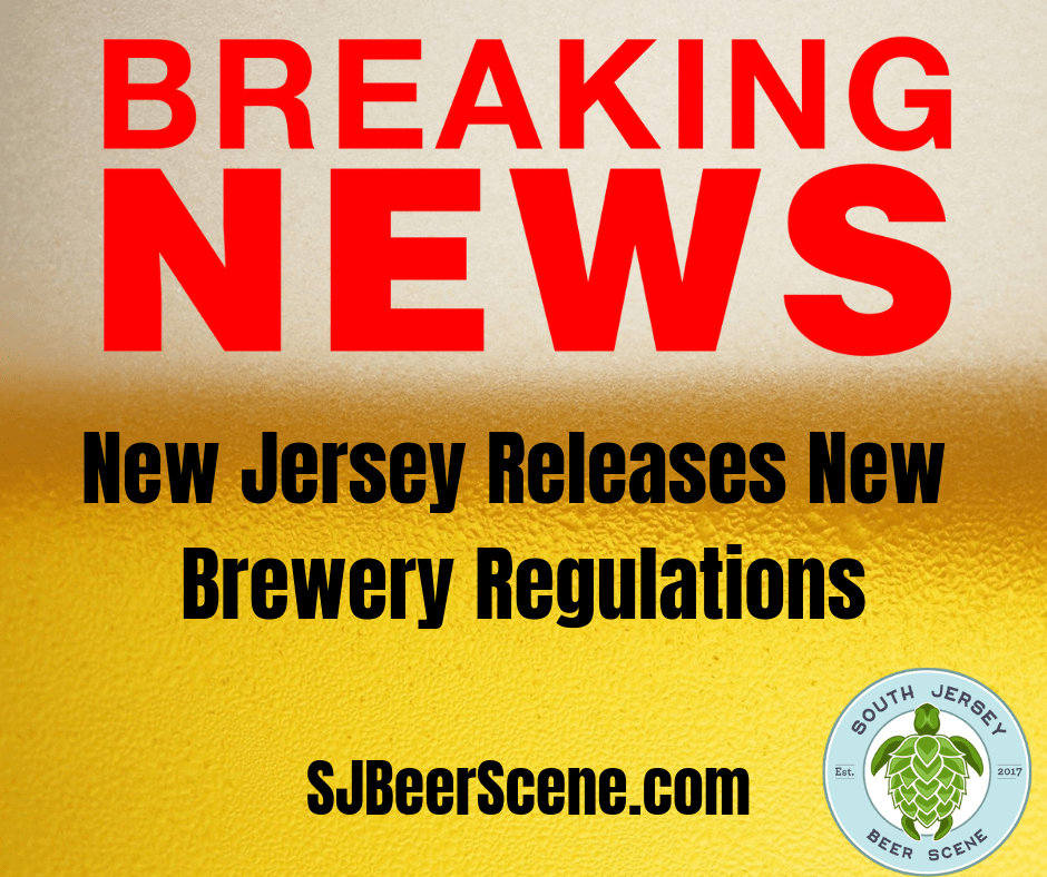 New Jersey Alcohol Beverage Control (ABC) Releases New Brewery Rulings