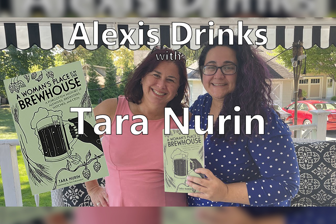 Alexis Drinks with Tara Nurin