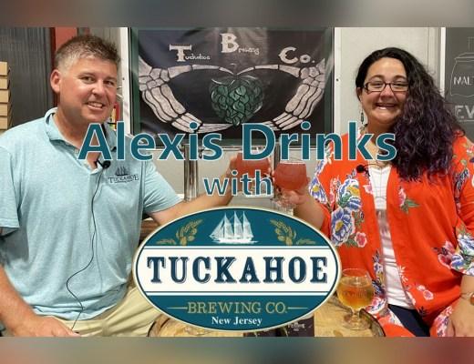Alexis Drinks featuring Tuckahoe Brewing Company
