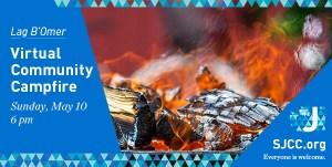 Lag B'Omer virtual community campfire May 10