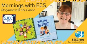 Mornings with ECS - Storytime with Ms. Carrie