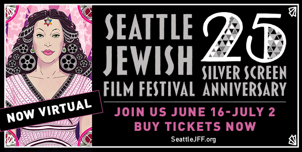 Seattle Jewish Film Festival Now Streaming