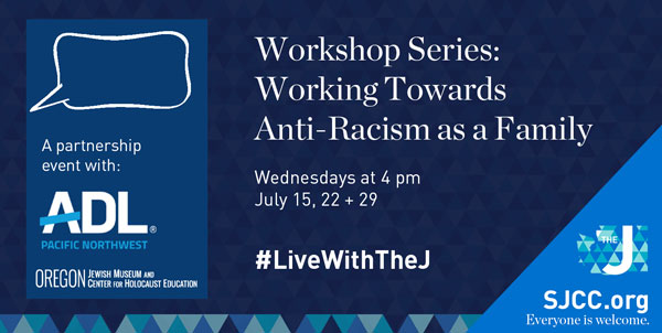 Working Towards Anti-Racism as a Family Workshop