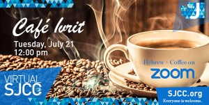Cafe Ivrit July 21