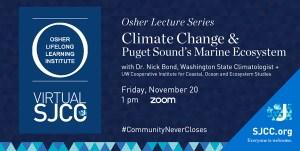 Osher @ the J: Climate Change & Puget Sound's Marine Ecosystem