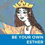 Be Your Own Esther Workshop