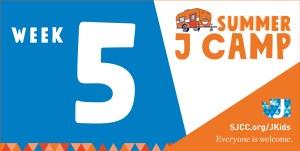 Summer J Camp Week 5